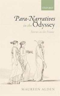 Para-Narratives in the Odyssey: Stories in the Frame