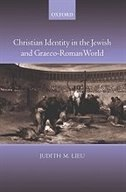 Book Christian Identity In The Jewish And Graeco-roman World by Judith Lieu
