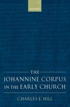 The Johannine Corpus In The Early Church