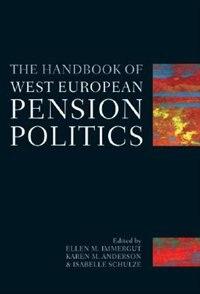 Book The Handbook Of West European Pension Politics by Ellen, M. Immergut