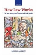 Book How Law Works: The Machinery and Impact of Civil Justice by Ross Cranston