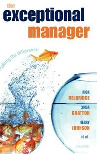 Book The Exceptional Manager: Making the Difference by Rick Delbridge