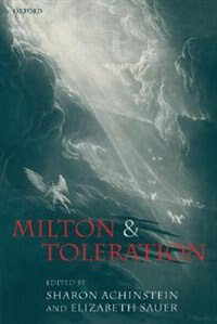 Book Milton and Toleration by Sharon Achinstein