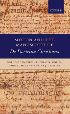 Book Milton and the Manuscript of iDe Doctrina Christiana/i by Gordon Campbell