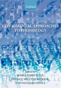 Book Experimental Approaches To Phonology by Maria-Josep Sole