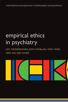 Book Empirical Ethics in Psychiatry by Guy Widdershoven