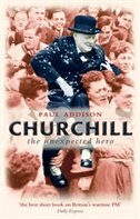 Book Churchill: The Unexpected Hero by Paul Addison