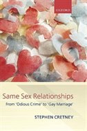 Book Same Sex Relationships: From Odious Crime to Gay Marriage by Stephen Cretney