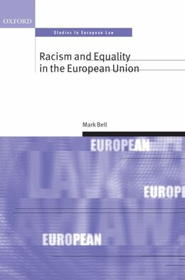 Book Racism and Equality in the European Union by Mark Bell