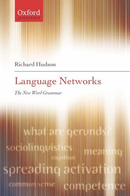 Book Language Networks: The New Word Grammar by Richard Hudson