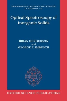 Book Optical Spectroscopy Of Inorganic Solids by Brian Henderson