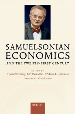 Book Samuelsonian Economics And The Twenty-first Century by Michael Szenberg