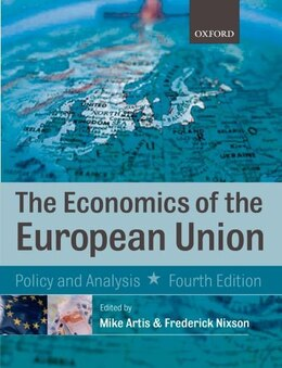 Book Economics of the European Union by Michael Artis
