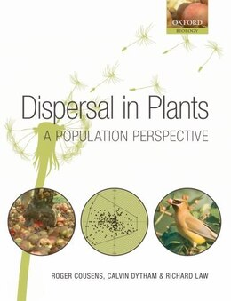 Book Dispersal in Plants: A Population Perspective by Roger Cousens
