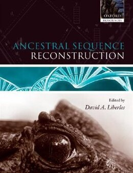 Book Ancestral Sequence Reconstruction by David A Liberles