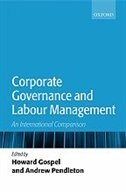 Book Corporate Governance and Labour Management: An International Comparison by Howard Gospel