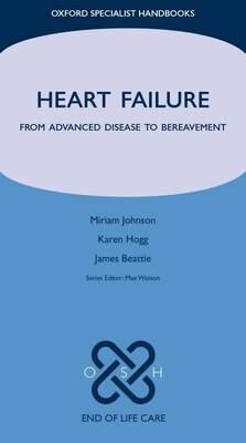 Book Heart Failure: From Advanced Disease to Bereavement by Miriam Johnson