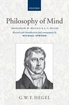 Hegel: Philosophy of Mind: Translated with introduction and commentary
