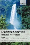 Book Regulating Energy And Natural Resources by Barry Barton