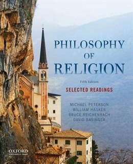Book Philosophy of Religion: Selected Readings by Michael Peterson