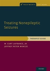 Book Treating Nonepileptic Seizures: Therapist Guide by W. Curt LaFrance