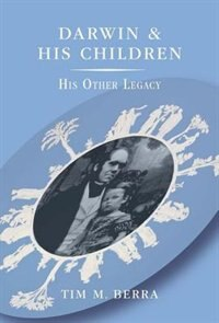 Book Darwin and His Children: His Other Legacy by Tim M. Berra