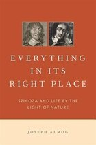 Everything in Its Right Place: Spinoza and Life by the Light of Nature