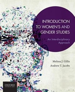 Book Introduction to Womens and Gender Studies: An Interdisciplinary Approach by Melissa J. Gillis