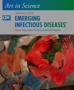 Book Art in Science: Selections from EMERGING INFECTIOUS DISEASES by Polyxeni Potter