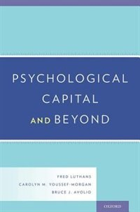 Book Psychological Capital and Beyond by Fred Luthans