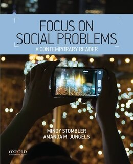 Book Focus on Social Problems: A Contemporary Reader by Mindy Stombler