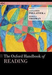 Book The Oxford Handbook of Reading by Alexander Pollatsek