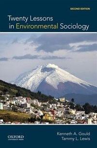Book Twenty Lessons in Environmental Sociology by Kenneth A. Gould