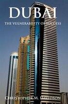 Dubai: The Vulnerability of Success