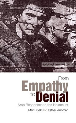 Book From Empathy to Denial: Arab Responses to the Holocaust by Meir Litvak