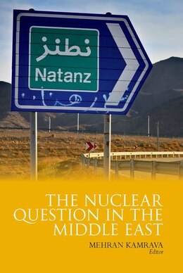 Book Nuclear Question in the Middle East by Kamrava, Mehran