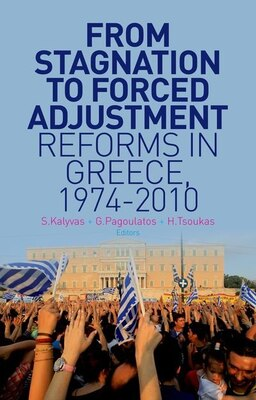 Book From Stagnation to Forced Adjustment: Reforms in Greece, 1974-2010 by Stathis Kalyvas