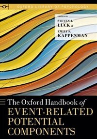 Book The Oxford Handbook of Event-Related Potential Components by Steven J. Luck