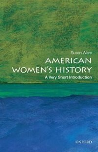 Book American Womens History: A Very Short Introduction by Ware, Susan
