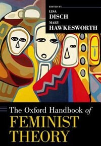 Book The Oxford Handbook of Feminist Theory by Lisa Disch