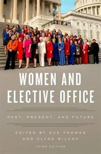 Book Women and Elective Office: Past, Present, and Future by Sue Thomas