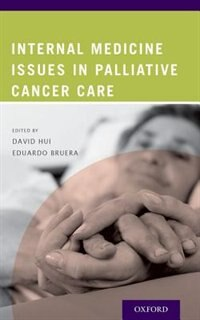 Book Internal Medicine Issues in Palliative Cancer Care by David Hui