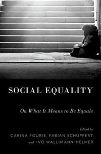 Book Social Equality: On What It Means to be Equals by Carina Fourie