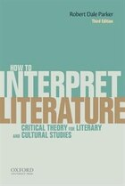 How To Interpret Literature: Critical Theory for Literary and Cultural Studies