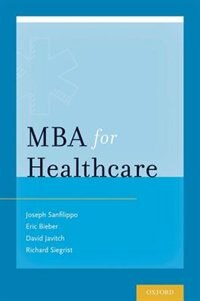 Book MBA for Healthcare by Joseph Sanfilippo
