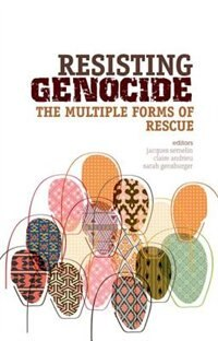 Book Resisting Genocide: The Multiple Forms of Rescue by Sarah Gensburger
