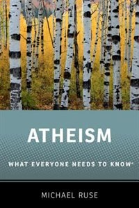 Atheism: What Everyone Needs to Know