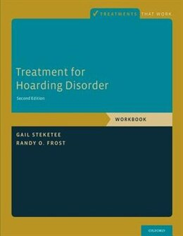Book Treatment for Hoarding Disorder: Workbook by Gail Steketee