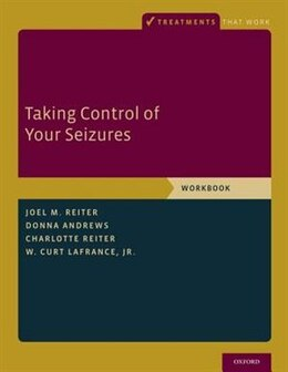 Book Taking Control of Your Seizures: Workbook by Joel M. Reiter