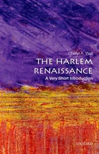Book The Harlem Renaissance: A Very Short Introduction by Cheryl A. Wall